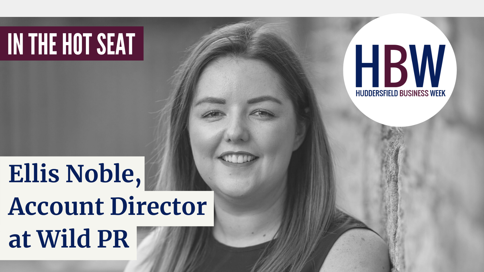 In the Hot Seat with… Ellis Noble from Wild PR!