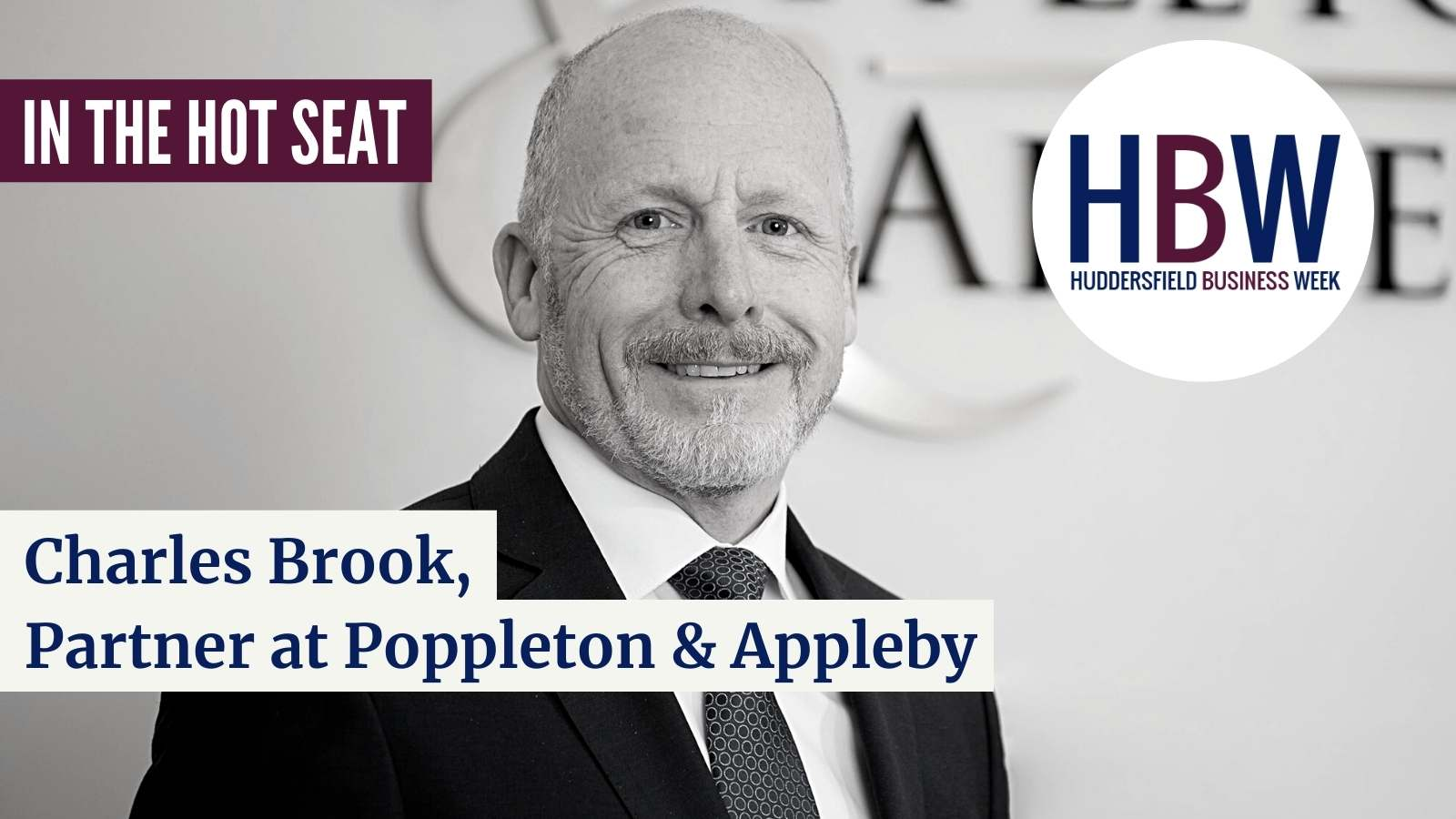 In the Hot Seat with… Charles Brook of Poppleton & Appleby