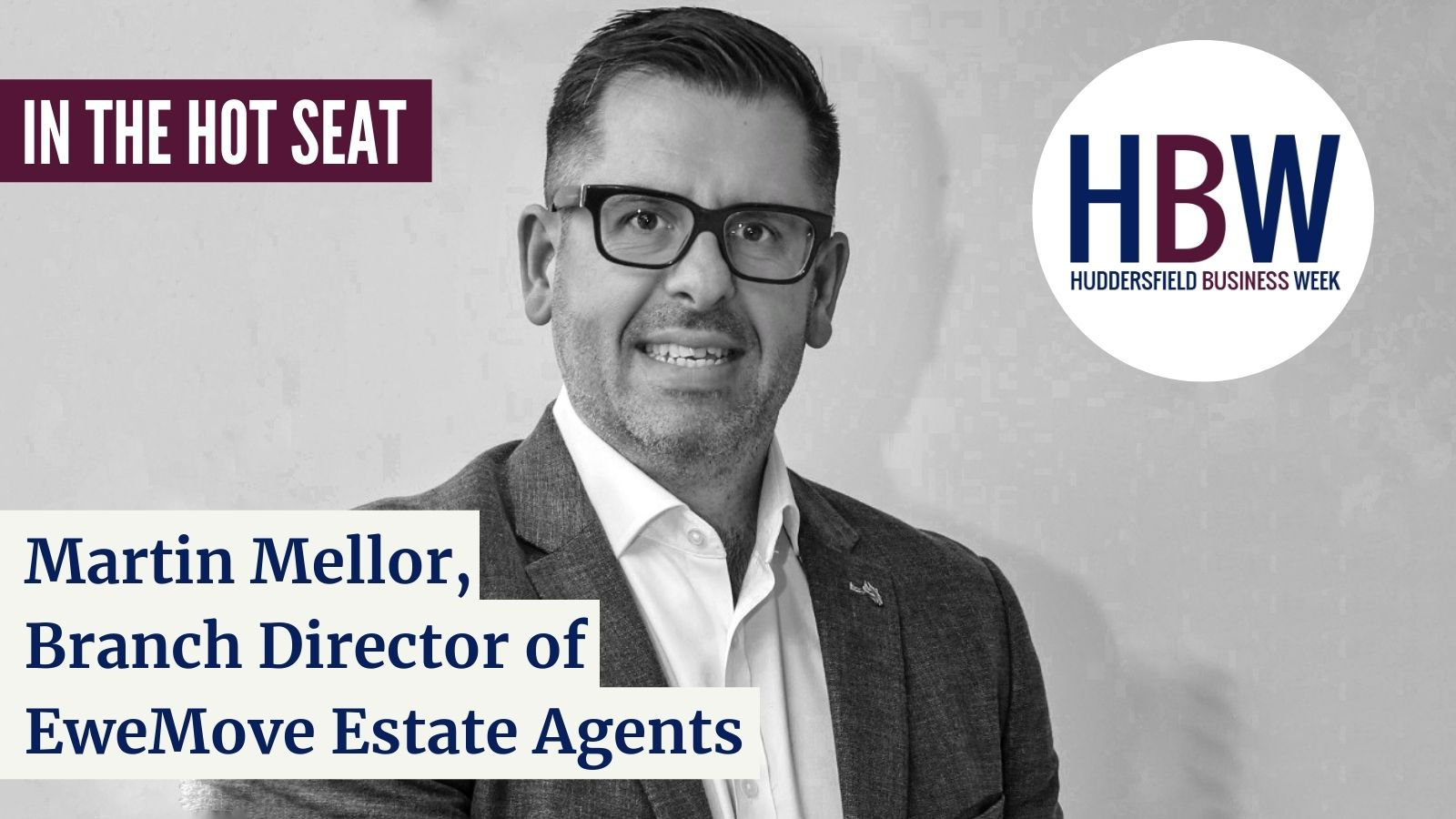 In the Hot Seat with… Martin Mellor of EweMove!